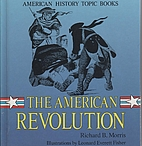 The American Revolution (American History…