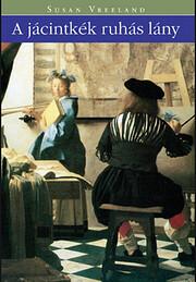 A jácintkék ruhás lány av Susan Vreeland