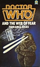 Doctor Who and the Web of Fear by Terrance…