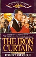 IRON CURTAIN, THE (The American Chronicles,…