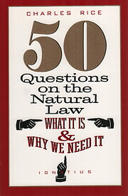 50 Questions on the Natural Law------What it…