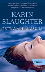 Pettävä hiljaisuus de Karin Slaughter