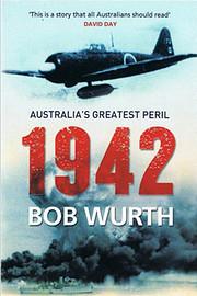 1942 : Australia's greatest peril di…