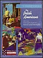The Polish Americans by Sean Dolan