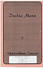 Dushta Mana by Srila Bhaktisiddhanta…