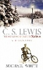 C. S. Lewis: A Life by Michael White