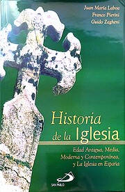 Historia de la iglesia edad antigua, media,…