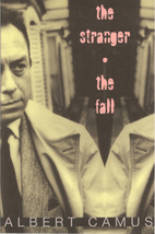 The Stranger / The Fall by Albert Camus