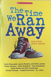 The Time We Ran Away and other short stories…