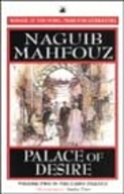 Palace of Desire (The Cairo Trilogy)