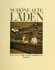 Schoene, alte Laeden af Max Galli