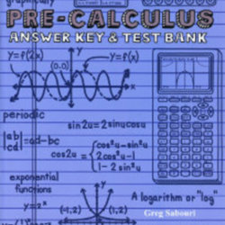 Teaching Textbooks Pre-Calculus Answer Key & Test Bank by