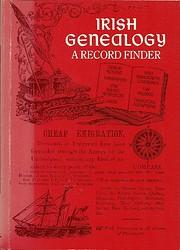 Irish Genealogy: A Record Finder (Heraldry…
