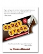 Candy Freak: A Journey Through the Chocolate…