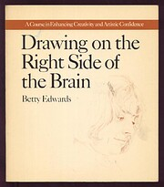 Drawing on the right side of the brain : a…
