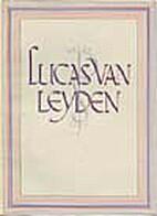 Lucas van Leyden by N. Beets