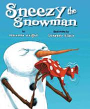 Sneezy the Snowman – tekijä: Maureen…