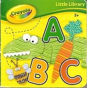 Crayola Little Library ~ ABC