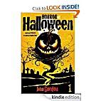 Horror At Halloween: Part One by John Gordon
