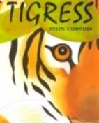 Tigress by Helen Cowcher