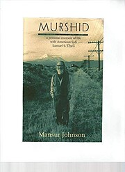 Murshid: A Personal Memoir of Life with…