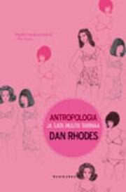 Antropologia ja sata muuta tarinaa –…