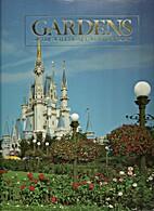 Gardens of the Walt Disney World Resort: A…