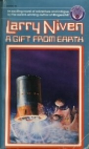 A Gift from Earth de Larry Niven