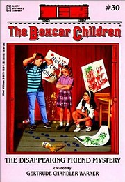 The Boxcar Children #30: THE DISAPPEARING…