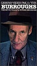 Burroughs: The Movie by Howard Brookner