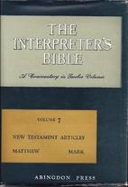 The Interpreter's Bible - Volume 7: General…