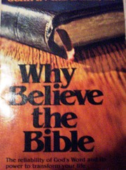 Why Believe the Bible: The Reliability of…