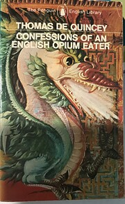 Confessions of an English Opium-Eater by…