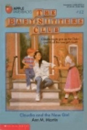 Claudia and the New Girl (The Baby-Sitters…