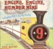 Engine, Engine, Number Nine de Stephanie;…