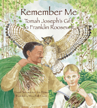 Remember Me: Tomah Joseph's Gift to Franklin…