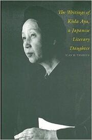 The Writings of Koda Aya, A Japanese…