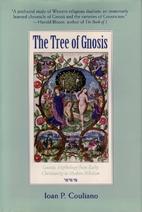 The Tree of Gnosis: Gnostic Mythology from…
