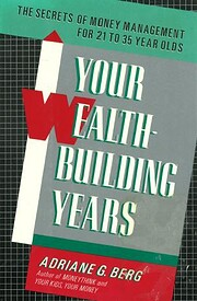 Your Wealth-Building Years af Adriane G.…