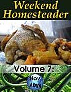 Weekend Homesteader: November by Anna Hess
