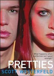 Pretties (Uglies Trilogy, Book 2) de Scott…
