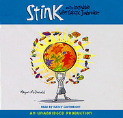 Stink and the Incredible Super-Galactic…
