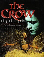 The Crow / City of Angels: a Diary of the…