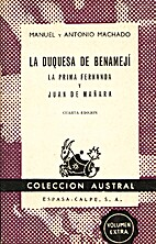La duquesa de Benamejí ; La prima Fernanda…