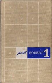 Le petit Robert 1: Dictionnaire…