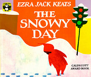 The Snowy Day – tekijä: Ezra Jack Keats