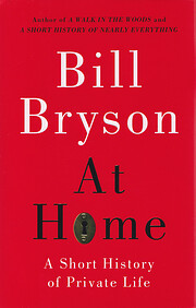 At Home: A Short History of Private Life de…