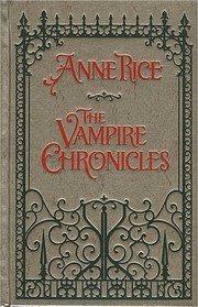 The Vampire Chronicles: Interview with a…