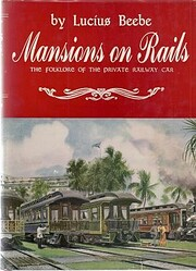 Mansions on rails : the folklore of the…