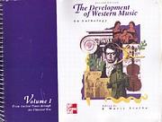Development of Western Music: A History de…